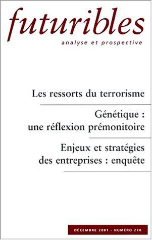 Les ressorts du terrorisme. genetique : une réflexion premonitoire