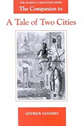 The Companion to A Tale of Two Cities (Dickens Companions)