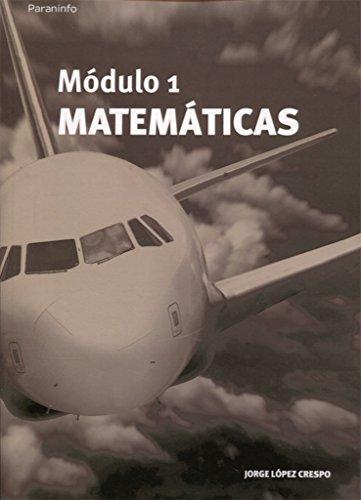 Módulo 1. Matemáticas por JORGE LÓPEZ CRESPO