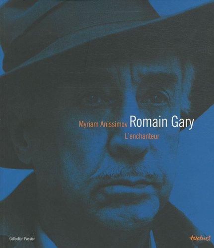 Romain Gary - L'enchanteur