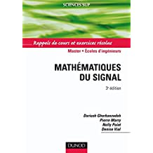 Mathématiques du signal - Rappels de cours et exercices résolus