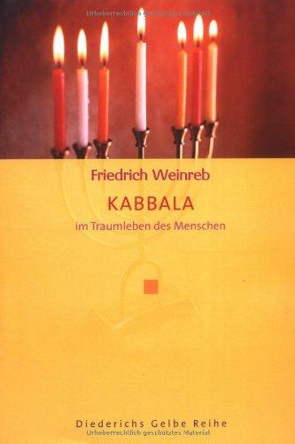 Kabbala: Im Traumleben des Menschen (Diederichs Gelbe Reihe)