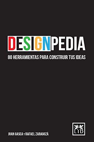 Designpedia: 80 herramientas para constr...
