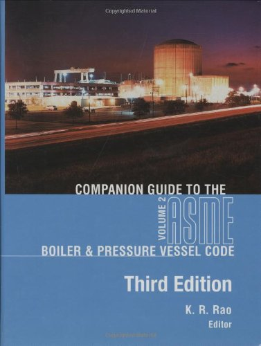 Companion Guide to the ASME Boiler & Pressure Vessel Code, Volume 2