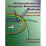 An Introduction to Computer Simulation Methods: Applications to Physical System