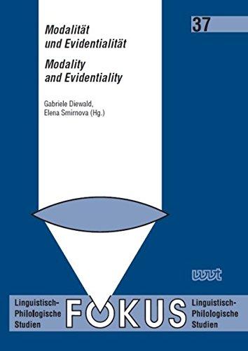 Modalität und Evidentialität / Modality and Evidentiality (Fokus)