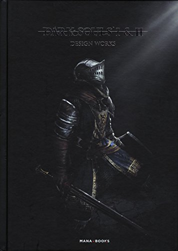 Dark Souls I & II - Design Works par Collectif