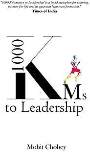 1000 KMs to Leadership