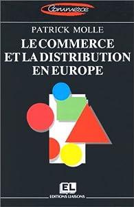 Le commerce et la distribution en Europe par Patrick Molle