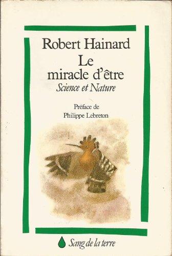 Le miracle d'tre Science et Nature