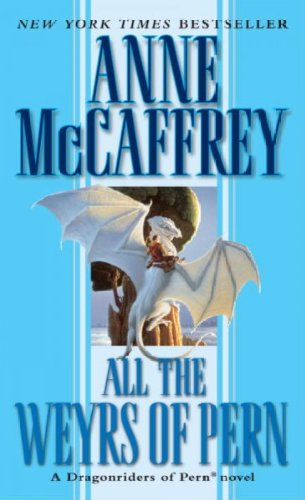 (All the Weyrs of Pern) By McCaffrey, Anne (Author) Mass market paperback on (10 , 1992)