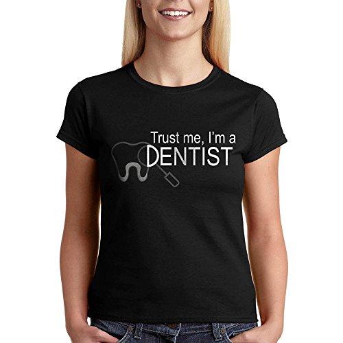 Trust Me I Am A Dentist tee Women's T-Shirt Dentist Gift 19+ Colors Unisex Black