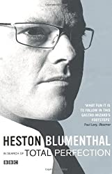 In Search of Total Perfection by Heston Blumenthal (2010-07-06)