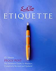 Emily Post's Etiquette, 17th Edition (Thumb Indexed) by Post, Peggy (2004) Hardcover