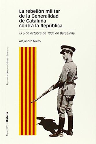 Portada del libro La Rebelión Militar De La Generalidad De Cataluña Contra La República (Estudios)