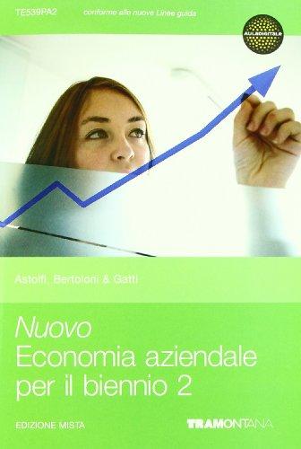 Nuovo economia aziendale per il biennio. Per le Scuole superiori. Con espansione online: 2