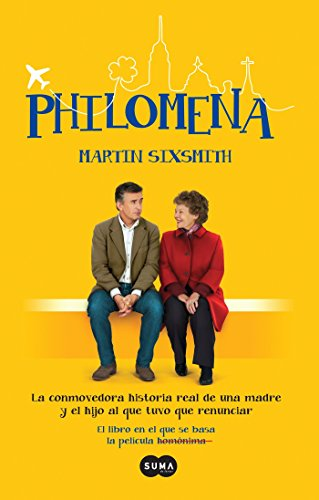 Philomena / Philomena: A Mother, Her Son, and a Fifty-Year Search (Mti) por Martin Sixsmith