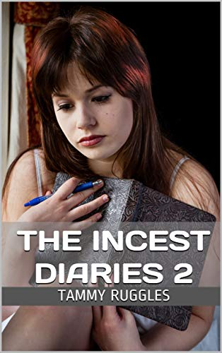 The Incest Diaries 2 por Tammy Ruggles