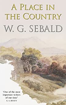 A Place in the Country par [Sebald, W. G.]
