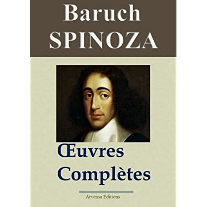 Spinoza : Oeuvres complètes et annexes - 16 titres  - Annotés