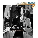 { VIVIAN MAIER: STREET PHOTOGRAPHER } By Maier, Vivian ( Author ) [ Nov - 2011 ] [ Hardcover ]