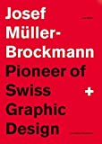 Pioneer of Swiss Graphic Design by Josef M??ller-Brockmann (2015-11-30)