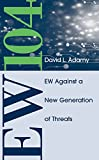 The fourth book in the bestselling Artech House EW 100 series is dedicated to reviewing legacy threats and discussing new threats which have arisen since Y2K in communications, radar, and IR threats. Like its predecessors, EW 104 presents a series of...
