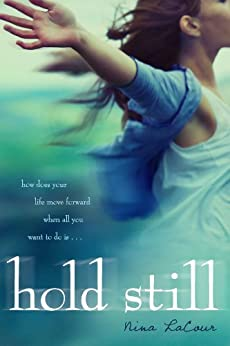 Hold Still von [LaCour, Nina]