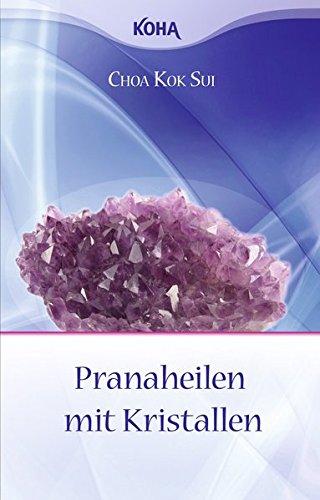 Pranaheilen mit Kristallen (Heilung, Chakra-kristalle)