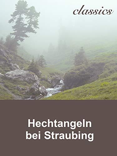 Waidwerk Classics - Hechtangeln bei Straubing