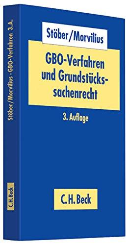 GBO-Verfahren und Grundstückssachenrecht: Einführung und Lehrbuch
