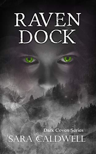 Raven Dock (Dark Coven Series Book 1)