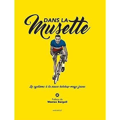 Dans la musette: Le cyclisme à la sauce Ketchup-Mayo jaune