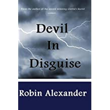 Devil in Disguise by Robin Alexander (2011-05-16)