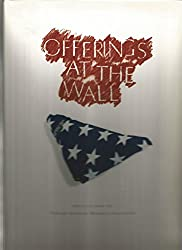 Offerings at the Wall: Artifacts from the Vietnam Veterans Memorial Collection