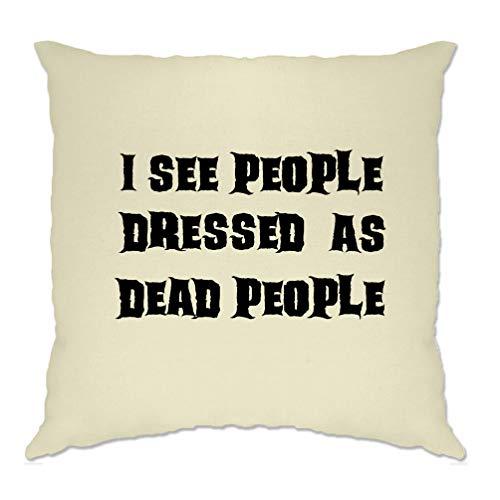 Tim And Ted Neuheit Halloween Kissenhülle Ich Sehe Menschen, gekleidet als Tote Natural One Size