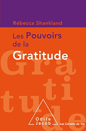 Les Pouvoirs de la gratitude par From Editions Odile Jacob