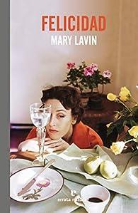 Felicidad par Mary Lavin