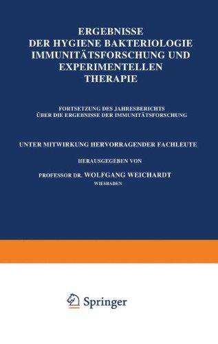 Ergebnisse Der Hygiene Bakteriologie Immunitätsforschung und Experimentellen Therapie: Einundzwanzigster Band