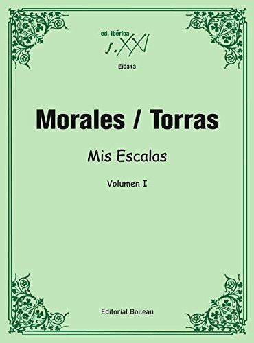 Mis Escalas. Volumen I (MONTSE GUASCH ESCOFET) por Cristina Morales Amorós