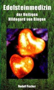 Edelsteinmedizin der hl. Hildegard von Bingen