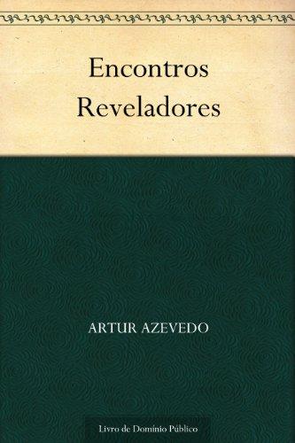 Encontros Reveladores (Portuguese Edition)
