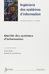 Qualité des systèmes d'information (Ingénierie des systèmes d'information RSTI série ISI Vol. : 9 N° 5-6/2004)