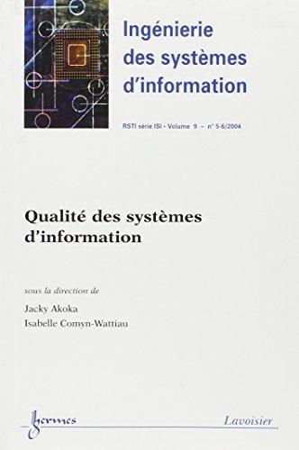 Qualit des systmes d'information (Ingnierie des systmes d'information RSTI srie ISI Vol. : 9 N 5-6/2004)