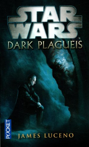 Dark Plagueis par James LUCENO