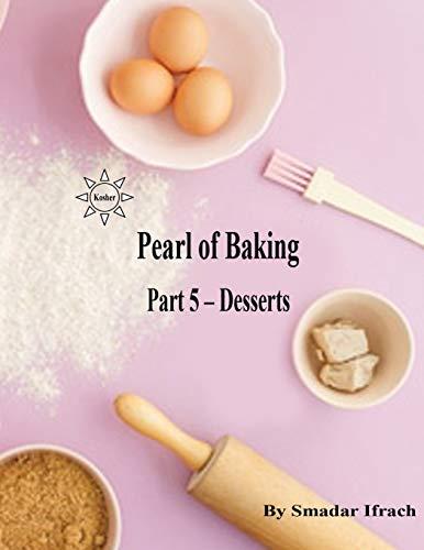 Pearl Dessert (pearl of baking - part 5 - Desserts: English)
