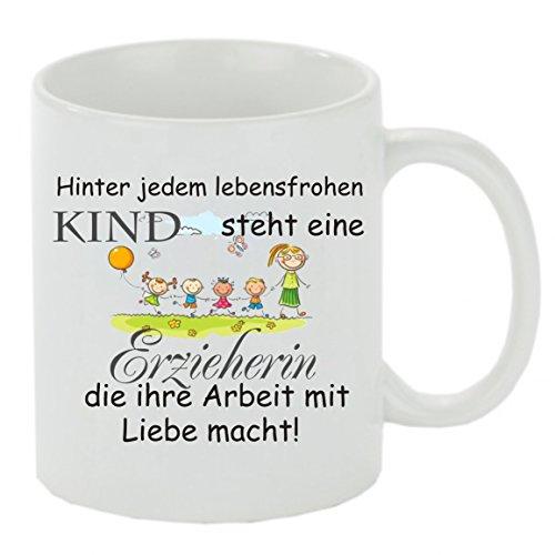 """Kaffeebecher """" Hinter jedem lebensfrohen Kind steht eine Erzieherin die ihre Arbeit mit Liebe macht """" Kaffeetasse, Kaffeetasse mit Motiv, bedruckte Tasse mit Sprüchen oder Bildern - auch individuelle Gestaltung"""