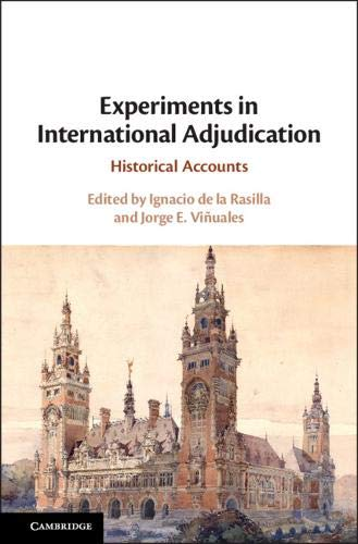 Experiments in International Adjudication: Historical Accounts