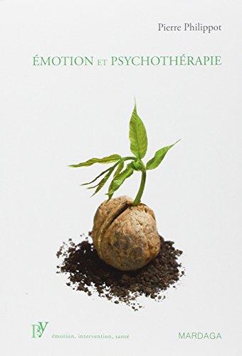 Emotion et psychothérapie. L'influence des émotions dans la société