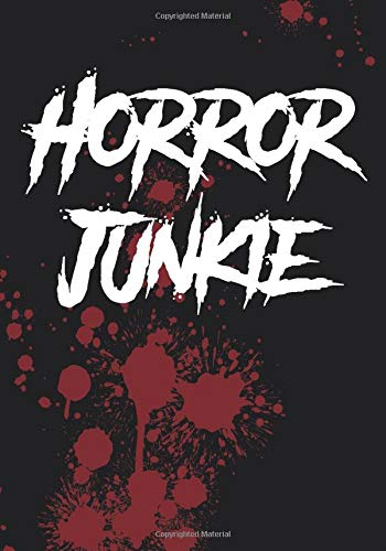 Horror Junkie: A 7